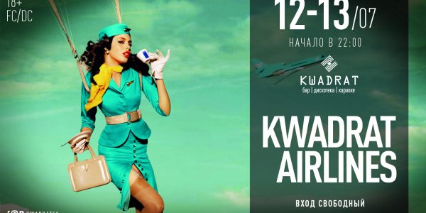 KWADRAT PRESENTS: 12.07/13.07.2019 «Kwadrat Airlines»